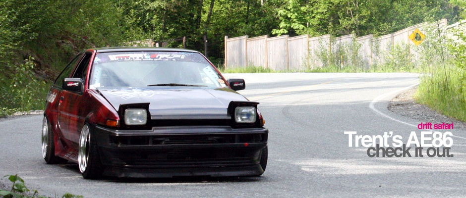 check it out. - Drift Safari Trent's AE86